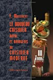 Le Nouveau Cuisinier Royal et Bourgeois, Ou Cuisinier Moderne : Tome 3, Massialot, François, 1421207702