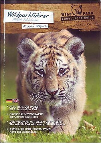 Wildpark Lüneburger Heide Karte.Wildpark Lüneburger Heide Wildparkführer Amazon De Norbert Tietz U