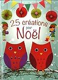 """Afficher """"25 créations pour Noël"""""""