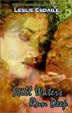 Still Waters Run Deep, Leslie Esdaile, 1585710687