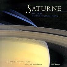 Saturne: De Galilée à la mission Cassini-Huygens
