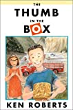 The Thumb in the Box, Ken Roberts, 0888994214