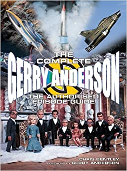 Book The Complete Gerry Anderson: The Authorised Episode Guide