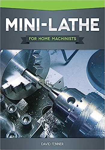 Mini-Lathe for Home Machinists