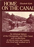img - for Home on the Canal by Elizabeth Kytle (1983-09-03) book / textbook / text book