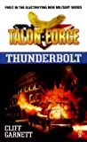 img - for Talon Force: Thunderbolt book / textbook / text book