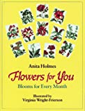 Flowers for You, Anita Holmes, 0027442802