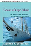 Front cover for the book Ghosts of Cape Sabine: The Harrowing True Story of the Greely Expedition by Leonard F. Guttridge