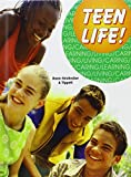 img - for Teen Life! by Martha Dunn-Strohecker (2006-06-30) book / textbook / text book
