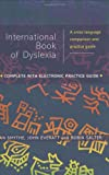 img - for International Book of Dyslexia: A Cross-Language Comparison and Practice Guide book / textbook / text book