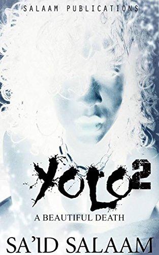 Search : Yolo 2: A Beautiful Death (Killa & Yolo Book 5)