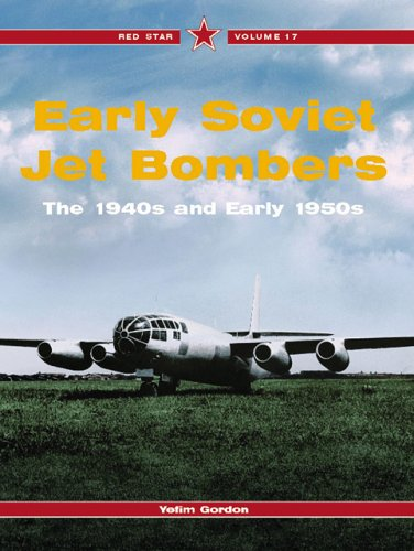 Jet Bombers - Early Soviet Jet Bombers - Red Star Vol. 17