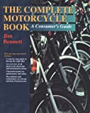 The Complete Motorcycle Book, James Bennett, 0816031819