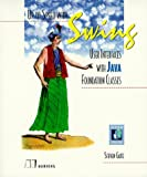 Up to Speed with Swing, Steven Gutz, 1884777643