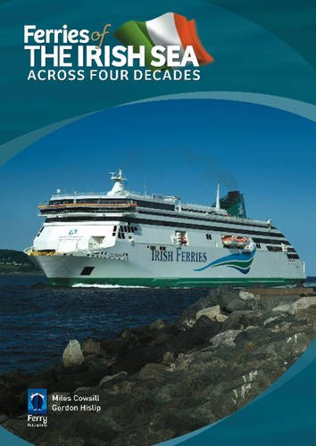 Ferries of the Irish Sea: Across Four Decades pdf epub