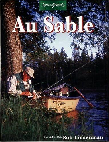Book Au Sable (River Journal) by Bob Linsenman (1998-10-01)