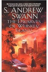 The Dwarves of Whiskey Island Mass Market Paperback