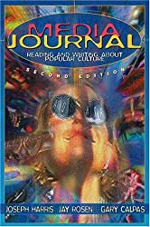 Media Journal: Reading and Writing About Popular Culture (2nd Edition)