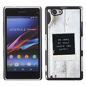 Be Good Phone Accessory // Dura Cáscara cubierta Protectora Caso Carcasa Funda de Protección para Sony Xperia Z1 Compact D5503 // White Black Coffee Inspirational Message