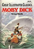 Great Illustrated Classics: Journey to the Center of the Earth, Moby Dick, The Three Musketeers (3 Books)