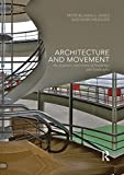 img - for Architecture and Movement: the Dynamic Experience of Buildings and Landscapes book / textbook / text book