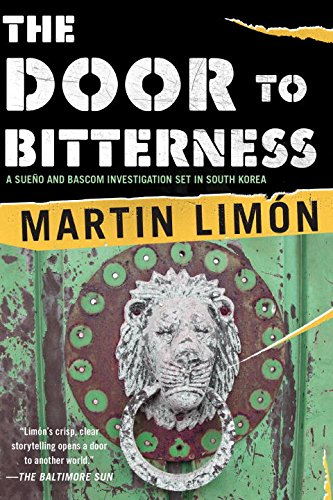 The Door to Bitterness (A Sergeants Sueño and Bascom Novel)