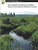 New Hampshire Wetlands and Waters: Results of the National Wetlands Inventory, U. S. Fish and Wildlife Services Staff, 1490583351