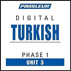 Turkish Phase 1, Unit 03