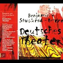 Deutsches Theater Hörbuch von Benjamin von Stuckrad-Barre Gesprochen von: Benjamin von Stuckrad-Barre