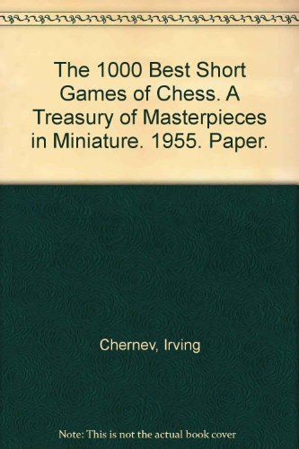 1000 best short games of chess - 4