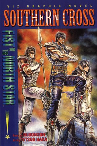 Fist of the North Star: Southern (Fist Of The Northstar Manga)