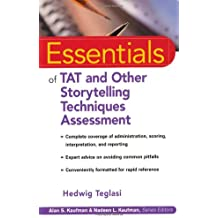 Essentials of TAT and Other Storytelling Techniques Assessment (Essentials of Psychological Assessment Series)