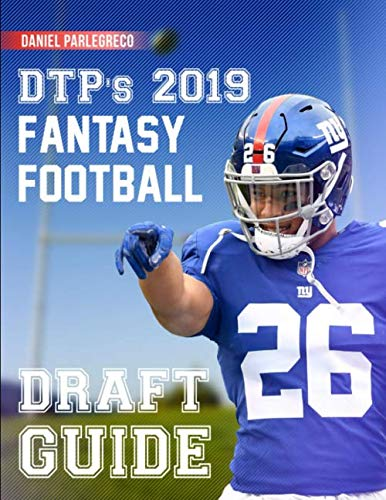 Fantasy Football Dummies (DTP's 2019 Fantasy Football Draft Guide: The perfect draft board for your league draft! (8.5 x 11 Fantasy Football Magazine)