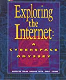 img - for Exploring the Internet: A Cyberspace Odyssey book / textbook / text book