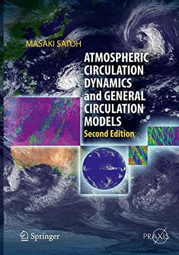 Atmospheric Circulation Dynamics and General Circulation Models (Springer Praxis Books)
