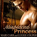 Misplaced Princess | Mari Carr,Lexxie Couper