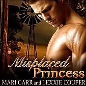 Misplaced Princess | Mari Carr, Lexxie Couper