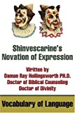 Shinvescarine's Novation of Expression, Damon Hollingsworth, 0595237118