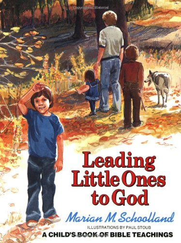 Leading Little Ones to God: A Child's Book of Bible Teachings from Simon & Schuster Children's Publishing