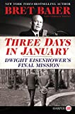 Three Days in January: Dwight Eisenhowers Final Mission