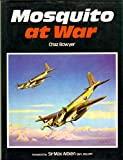 Mosquito at War, Chaz Bowyer, 0711004749