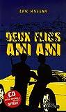 Deux Flics Ami Ami (1CD audio) par Hossan