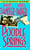 Poodle Springs, Raymond Chandler and Robert B. Parker, 042512343X