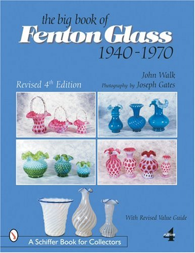 The Big Book of Fenton Glass, 1940-1970 pdf epub