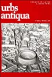 img - for Urbs antiqua (Themes in Latin Literature) book / textbook / text book