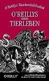 img - for O'Reillys neues Tierleben book / textbook / text book