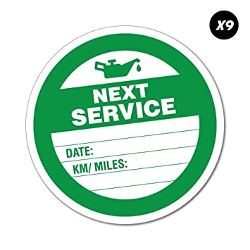 9x next service due round sticker decal oil next due