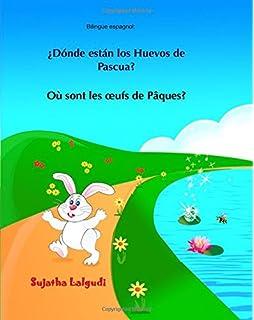 Bilingue espagnol: Ou sont les oeufs de Paques: Livre bilingue pour enfants (Edition