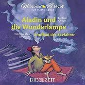 Aladin und die Wunderlampe / Sindbad der Seefahrer (ZEIT-Edition
