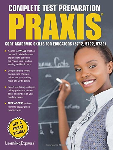 Praxis: Core Academic Skills for Educators: (5712, 5722, 5732)